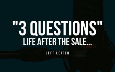 Life After The Sale: Jeff Lejfer